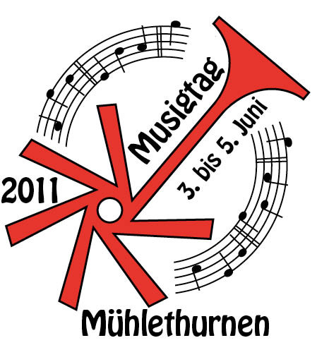 Amtsmusiktag Mühlethurnen 3. bis 5. Juni 2011