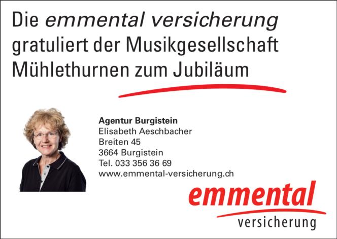 Die emmental versicherung gratuliert der Musikgesellschaft Mühlethurnen zum Jubiläum - Agentur Burgistein, Elisabeth Aeschbacher, Breiten 45, 3664 Burgistein, Tel. 033 356 36 69, www.emmental-versicherung.ch